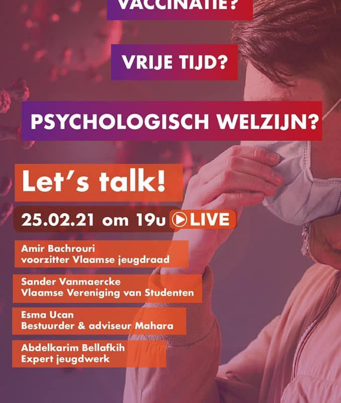 Vaccinaties? Psychologisch welzijn van de jongeren? Let's talk!