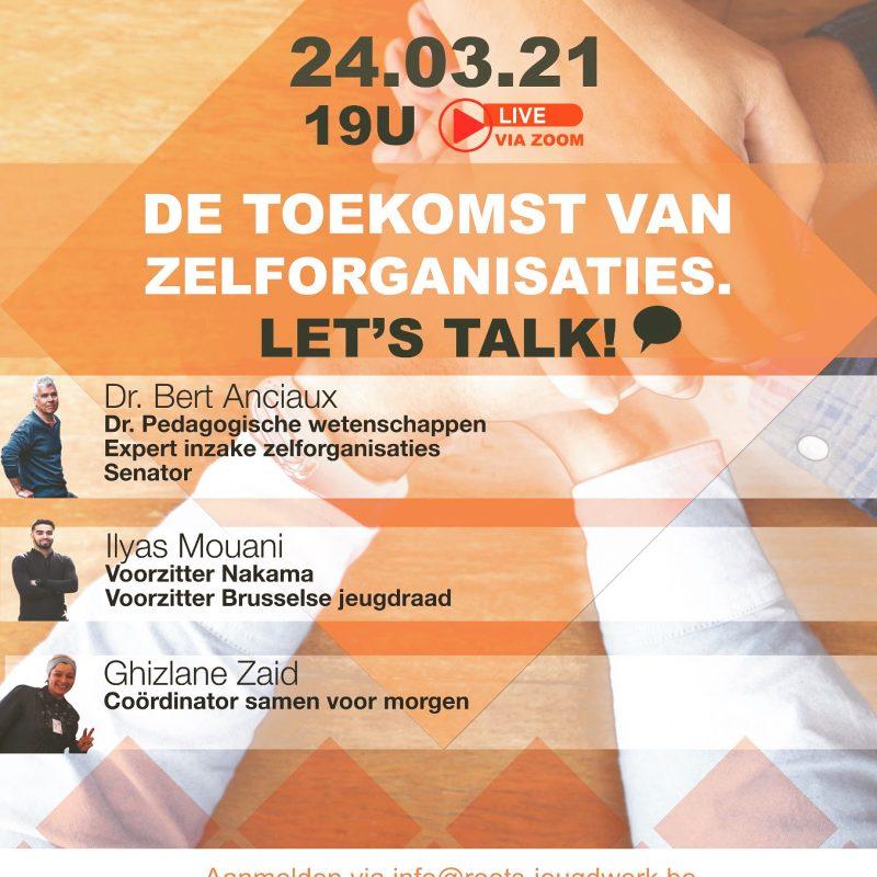 De toekomst van Zelforganisaties! Let's talk!